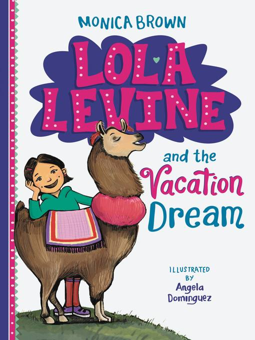Cover of Lola Levine and the Vacation Dream