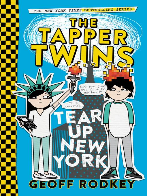 Cover image for book: The Tapper Twins Tear Up New York (With Each Other)