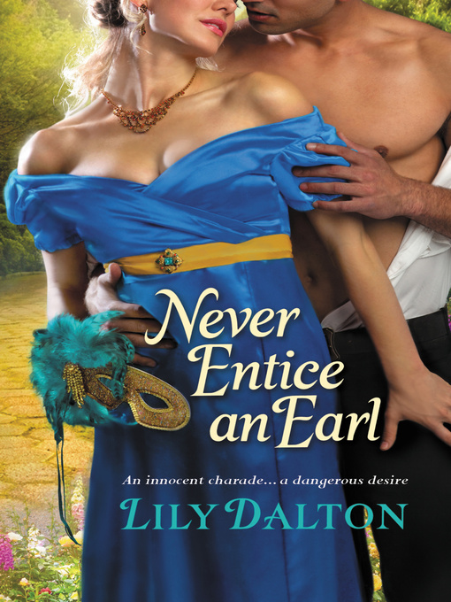 Title details for Never Entice an Earl by Lily Dalton - Available