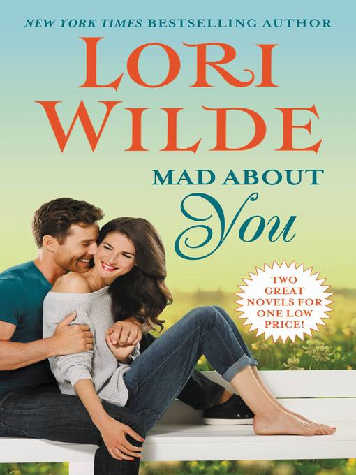 Title details for Mad About You by Lori Wilde - Available