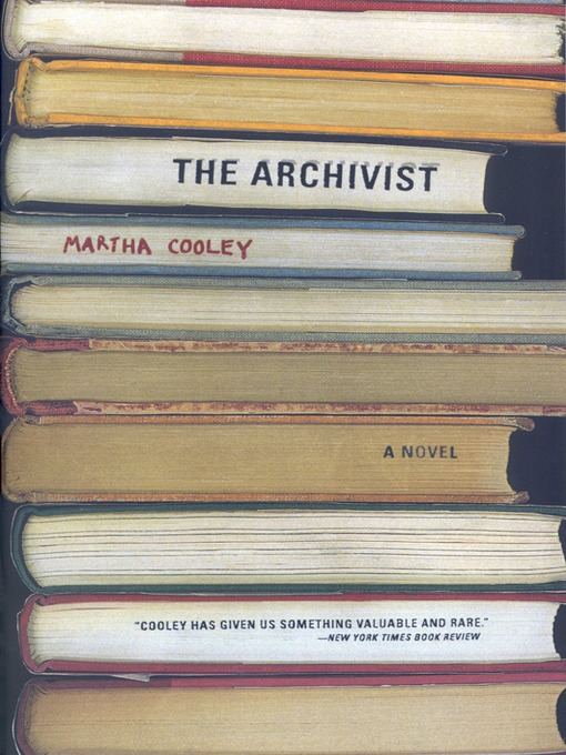 Title details for The Archivist by Martha Cooley - Available