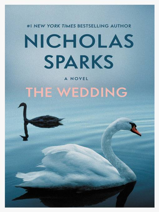 Title details for The Wedding by Nicholas Sparks - Wait list