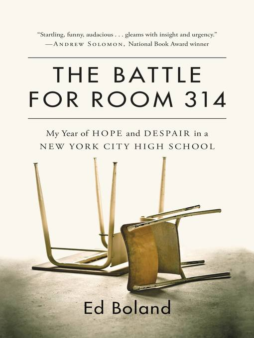 Title details for The Battle for Room 314 by Ed Boland - Available