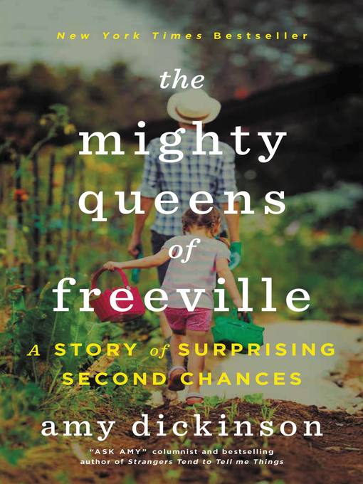 Title details for The Mighty Queens of Freeville by Amy Dickinson - Available
