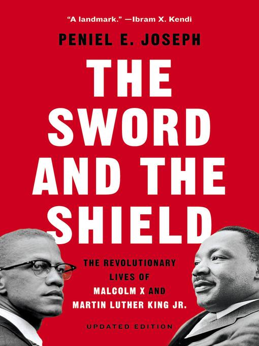 Title details for The Sword and the Shield by Peniel E. Joseph - Available