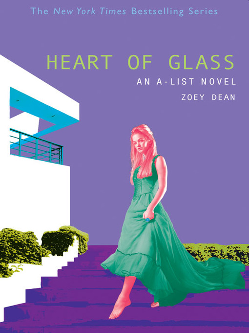 Title details for Heart of Glass by Zoey Dean - Available