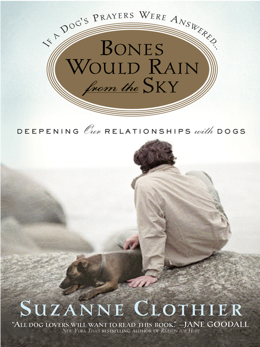 Title details for Bones Would Rain from the Sky by Suzanne Clothier - Available