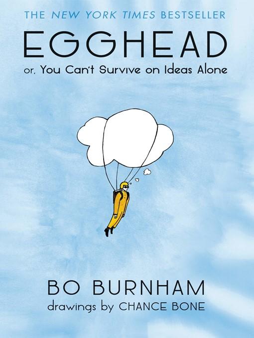 Title details for Egghead by Bo Burnham - Wait list