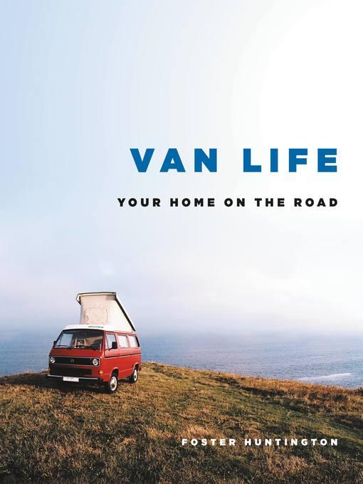 Title details for Van Life by Foster Huntington - Wait list