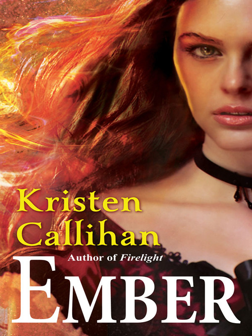 Title details for Ember by Kristen Callihan - Available