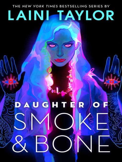 Title details for Daughter of Smoke & Bone by Laini Taylor - Wait list