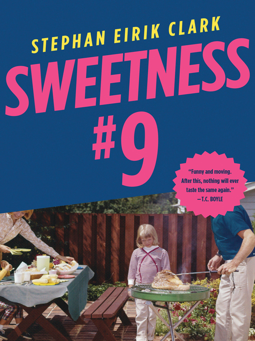 Title details for Sweetness #9 by Stephan Eirik Clark - Available