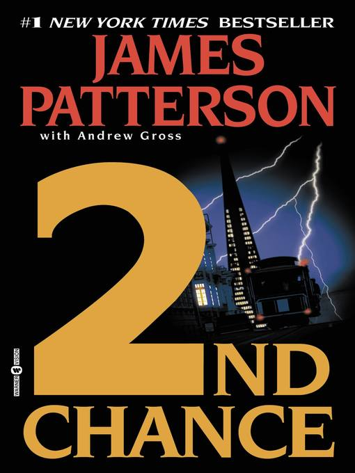 Title details for 2nd Chance by James Patterson - Available