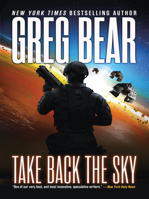 Title details for Take Back the Sky by Greg Bear - Available