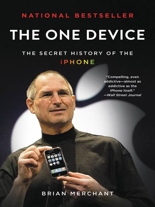 Title details for The One Device by Brian Merchant - Available