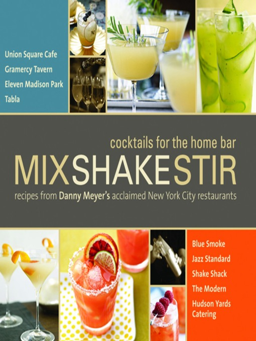 Title details for Mix Shake Stir by Danny Meyer - Available