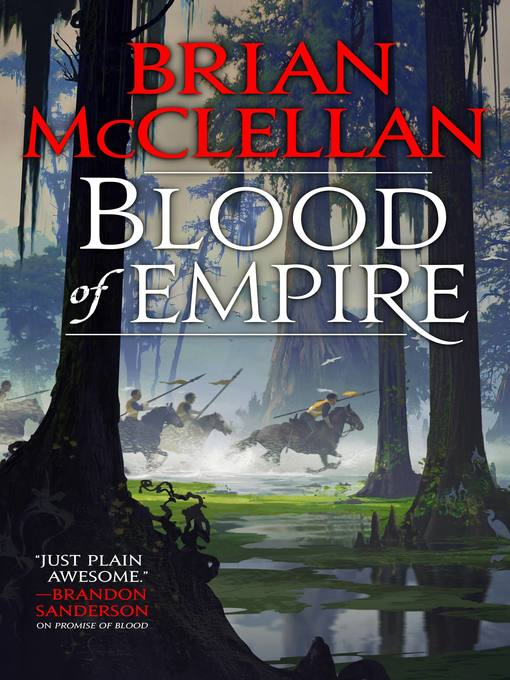 Title details for Blood of Empire by Brian McClellan - Available