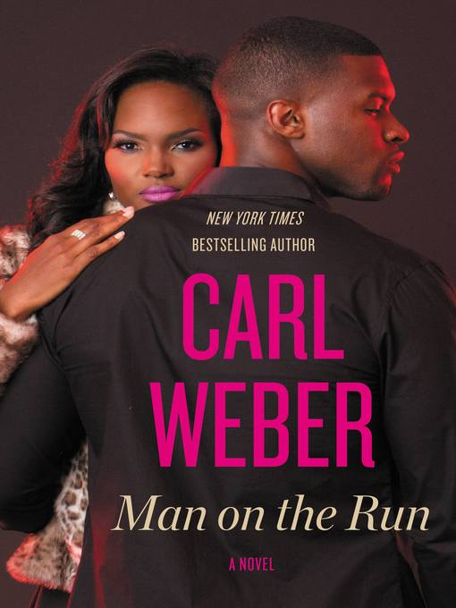 Title details for Man on the Run by Carl Weber - Wait list