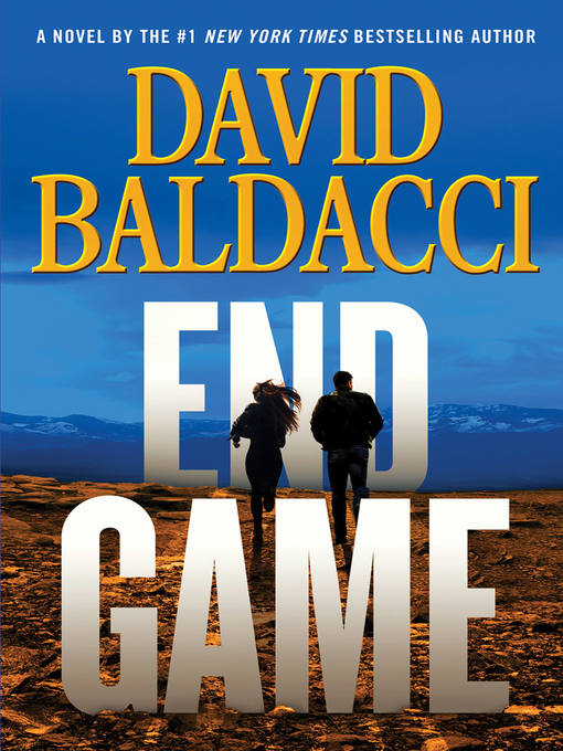 Title details for End Game by David Baldacci - Available