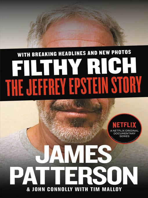 Title details for Filthy Rich by James Patterson - Wait list