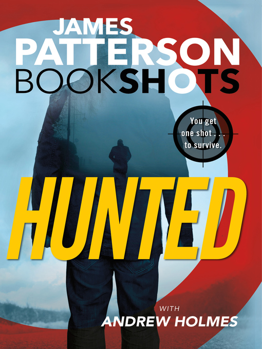 Title details for Hunted by James Patterson - Available