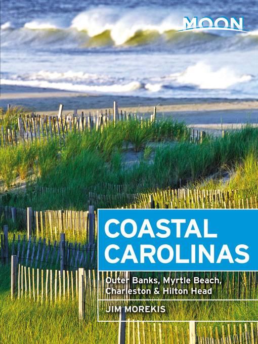 Title details for Moon Coastal Carolinas by Jim Morekis - Wait list