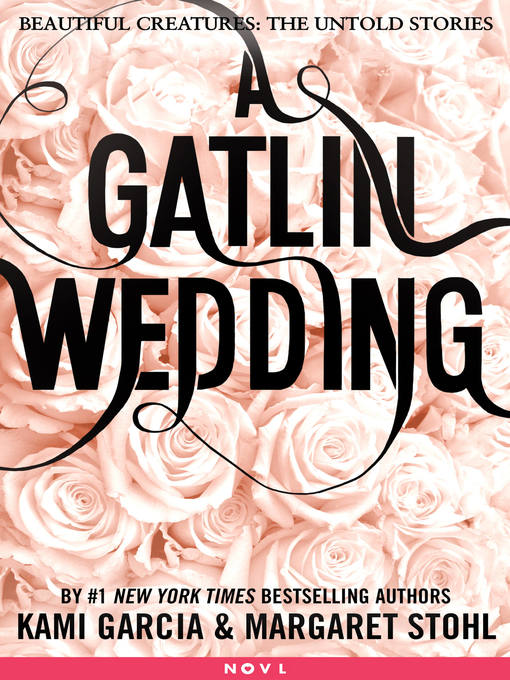 Title details for A Gatlin Wedding by Kami Garcia - Available