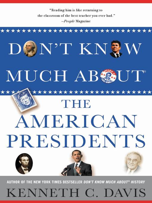 Title details for Don't Know Much About the American Presidents by Kenneth C. Davis - Wait list