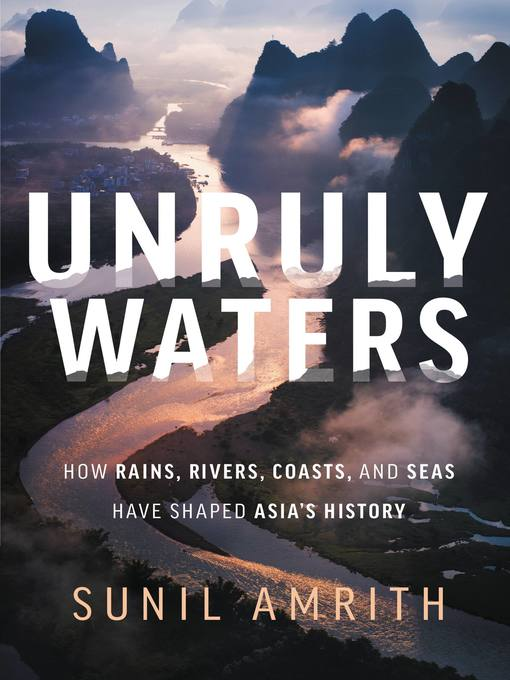 Title details for Unruly Waters by Sunil Amrith - Available