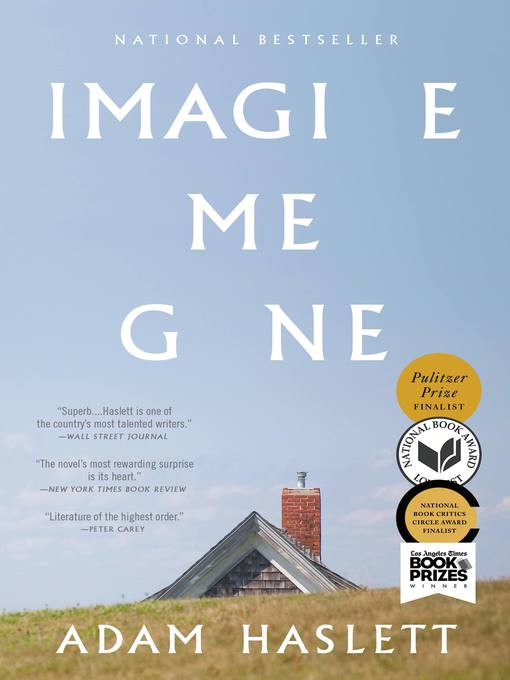 Title details for Imagine Me Gone by Adam Haslett - Available