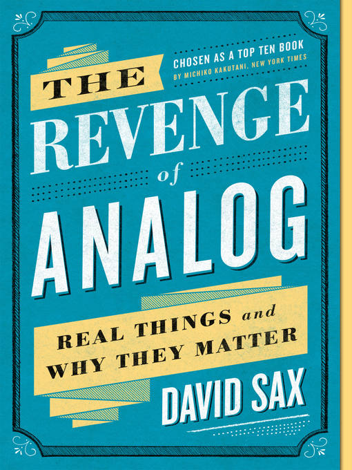 Détails du titre pour The Revenge of Analog par David Sax - Disponible