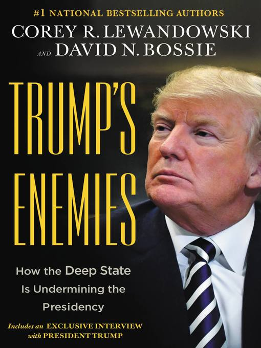 Title details for Trump's Enemies by Corey R. Lewandowski - Available