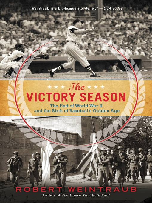 Title details for The Victory Season by Robert Weintraub - Available