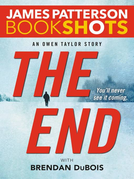 Title details for The End by James Patterson - Available