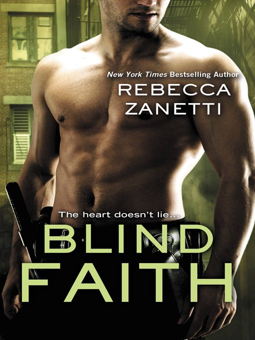 Title details for Blind Faith by Rebecca Zanetti - Wait list