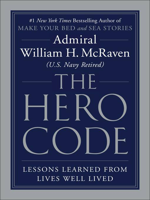 Title details for The Hero Code by Admiral William H. McRaven - Wait list
