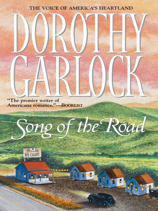 Title details for Song of the Road by Dorothy Garlock - Wait list