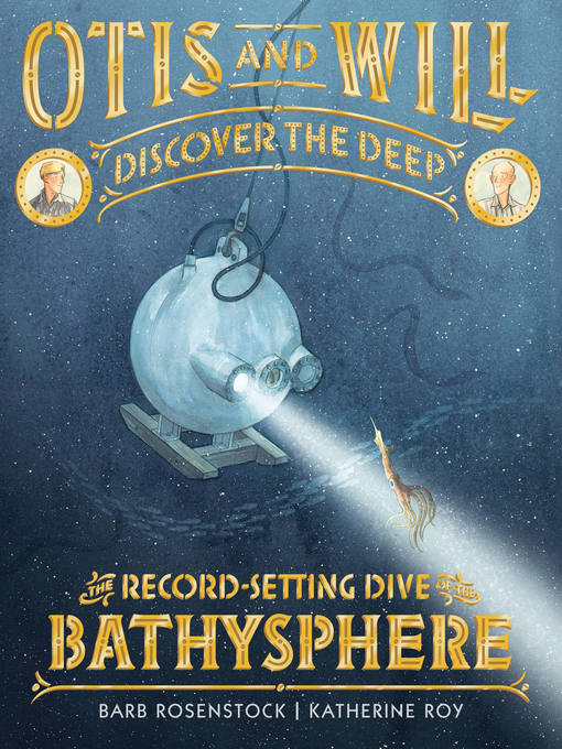 Title details for Otis and Will Discover the Deep by Barb Rosenstock - Available