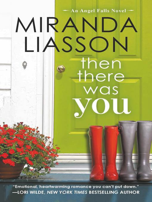 Title details for Then There Was You by Miranda Liasson - Wait list