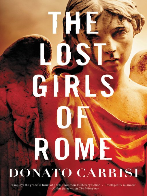 Title details for The Lost Girls of Rome by Donato Carrisi - Available