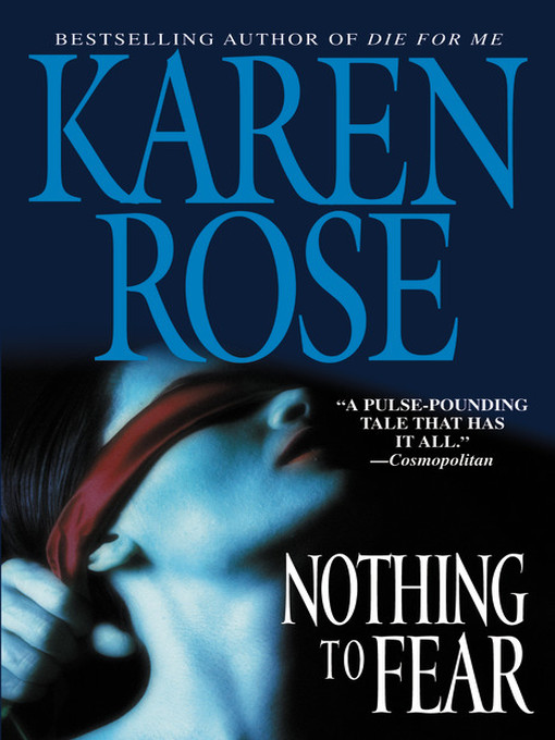 Title details for Nothing to Fear by Karen Rose - Wait list