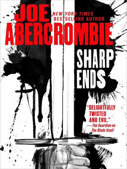 Title details for Sharp Ends by Joe Abercrombie - Available