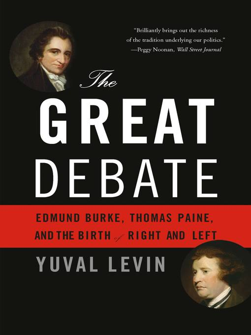 Title details for The Great Debate by Yuval Levin - Available