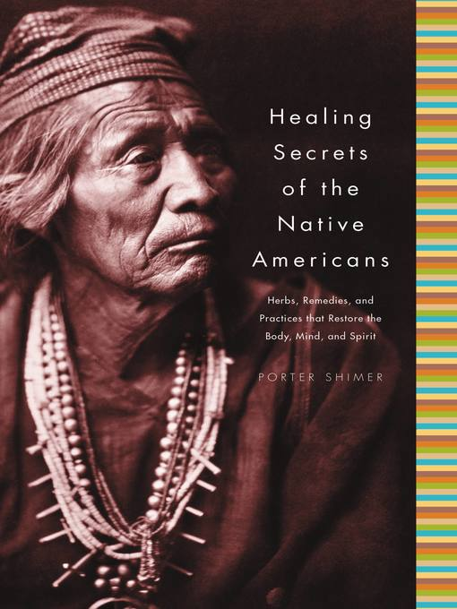 Title details for Healing Secrets of the Native Americans by Porter Shimer - Wait list