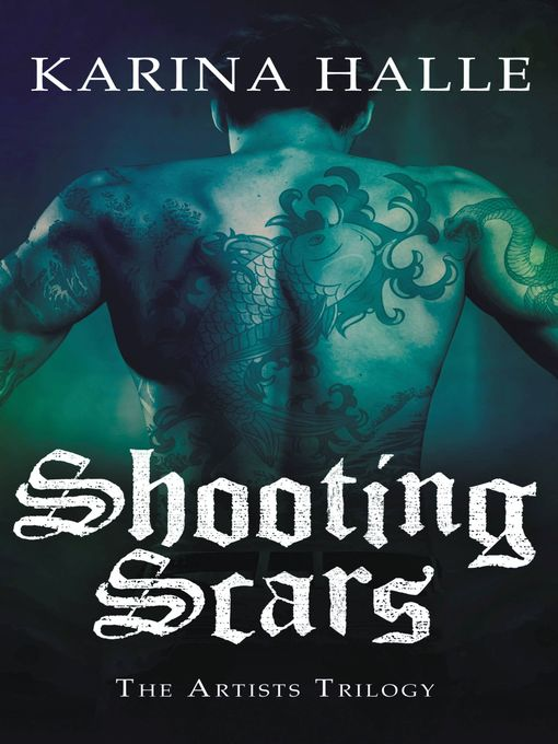 Title details for Shooting Scars by Karina Halle - Available