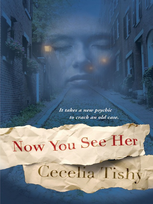 Title details for Now You See Her by Cecelia Tishy - Available
