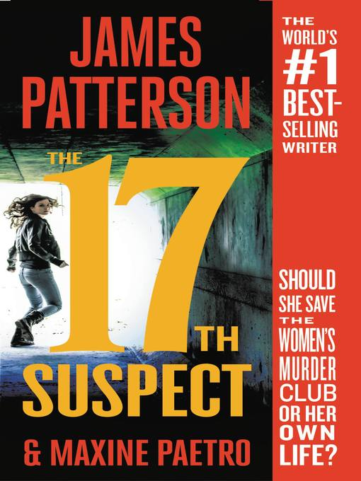 Title details for The 17th Suspect by James Patterson - Available