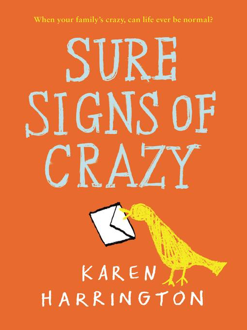 Title details for Sure Signs of Crazy by Karen Harrington - Available