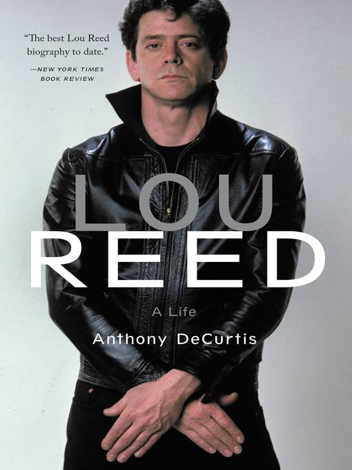 Title details for Lou Reed by Anthony DeCurtis - Wait list