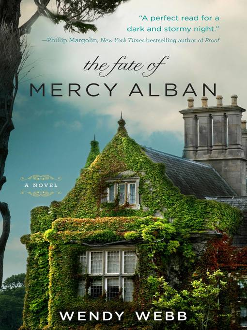 Title details for The Fate of Mercy Alban by Wendy Webb - Available